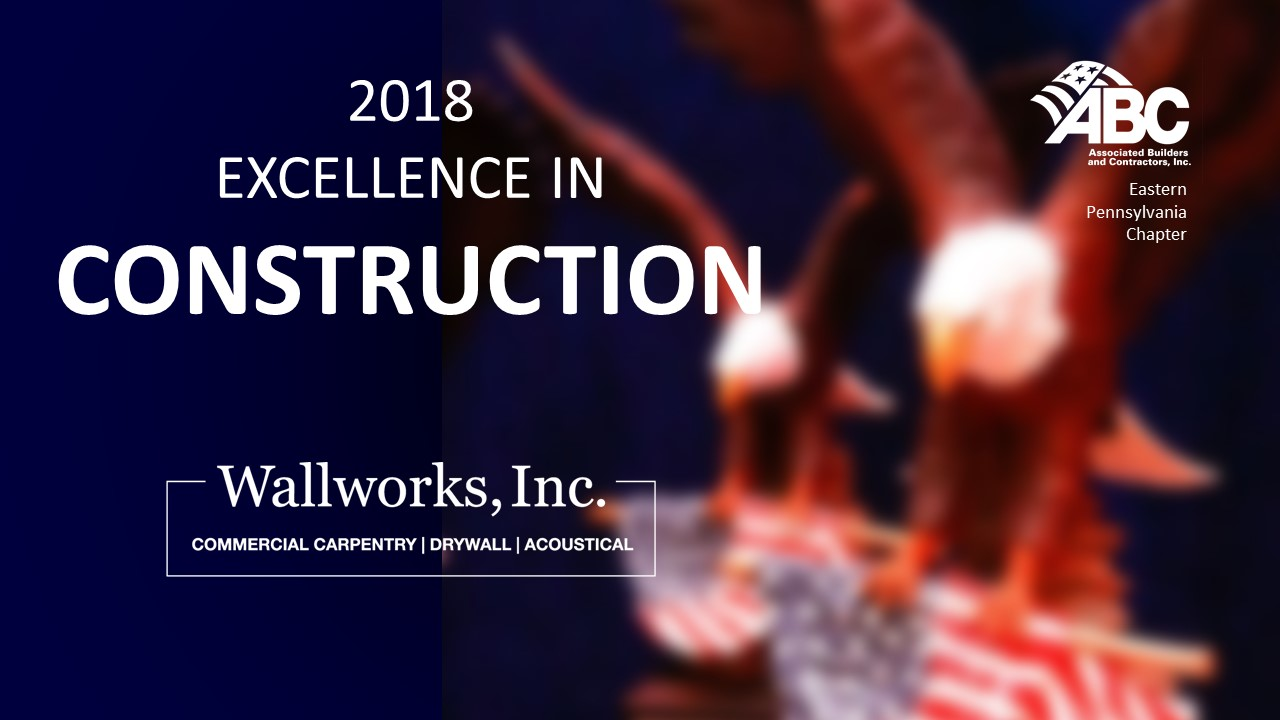 Wallworks Commercial Carpentry is recognized for Excellence in Construction!